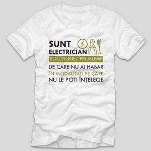 tricou-electrician-sunt-electrician-solutionez-probleme-de-care-nu-ai-habar-in-modalitati-pe-care-nu-le-poti-intelege