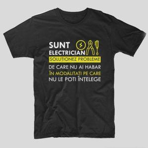 tricou-electrician-sunt-electrician-solutionez-probleme-de-care-nu-ai-habar-in-modalitati-pe-care-nu-le-poti-intelege-negru