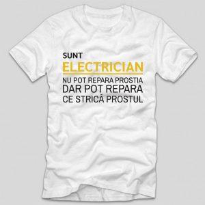 Tricou-electrician-pot-repara-ce-strica-prostul