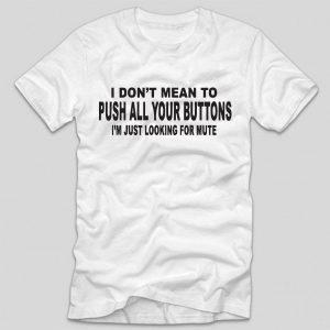 Tricou-Funny-Mute-button